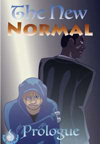 The New Normal - Issue One: Hiding - Prologue by Sonicspirit